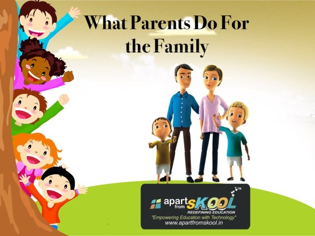 What Parents Do For The Family by TinyTap creator