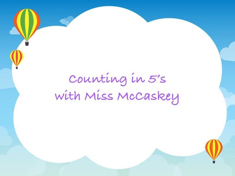 Counting in 5's by Katie McCaskey