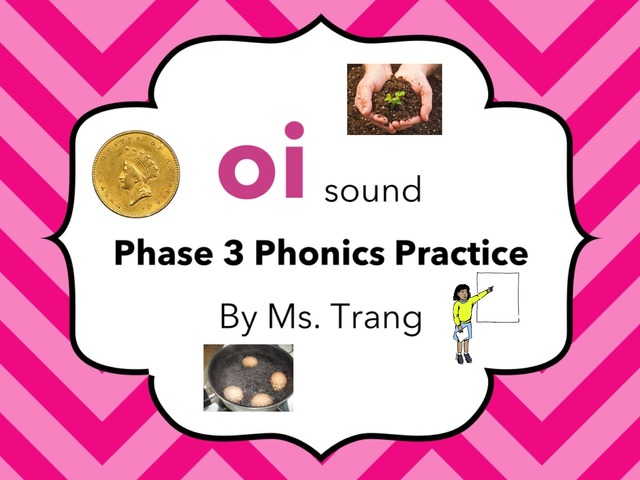 oi Sound Practice  by Trang Quỳnh