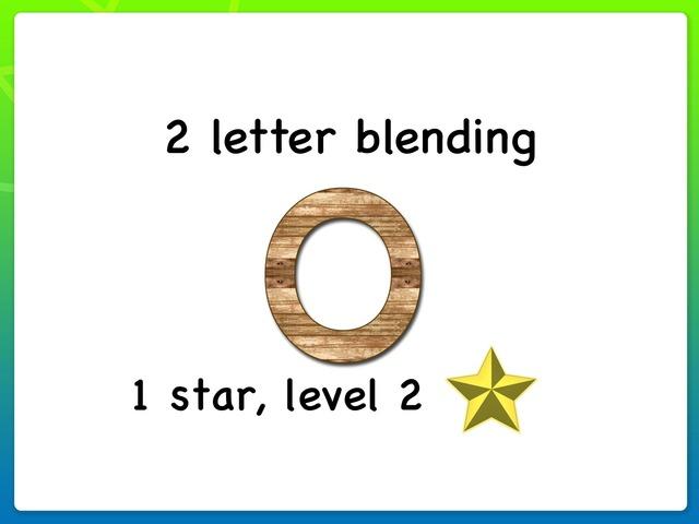 2 Letter Blending O 1 Star, Level 2 by Siti Fatimah