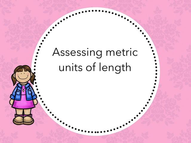 Measuring Metric Unites Of Length by Fatima Alturabi