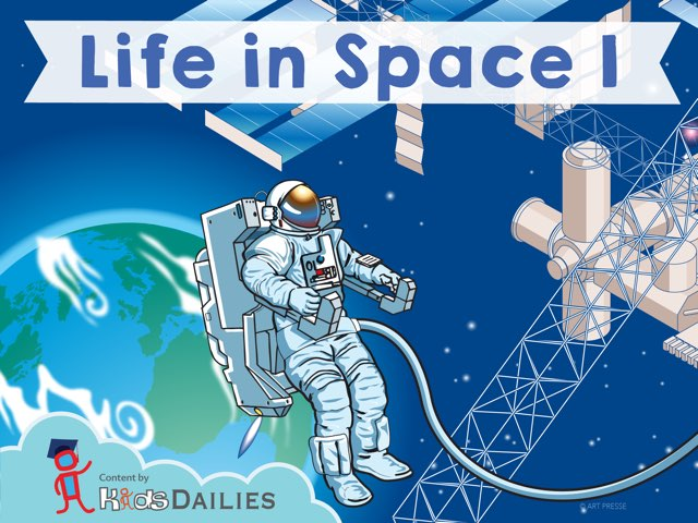 Life in Space I by Kids Dailies