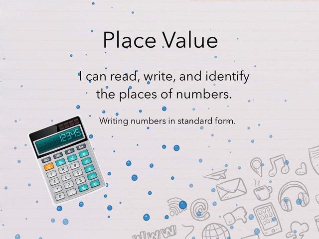 Place Value by Jessica Nowakowski