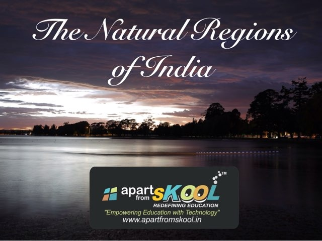 The Natural Regions Of India by TinyTap creator