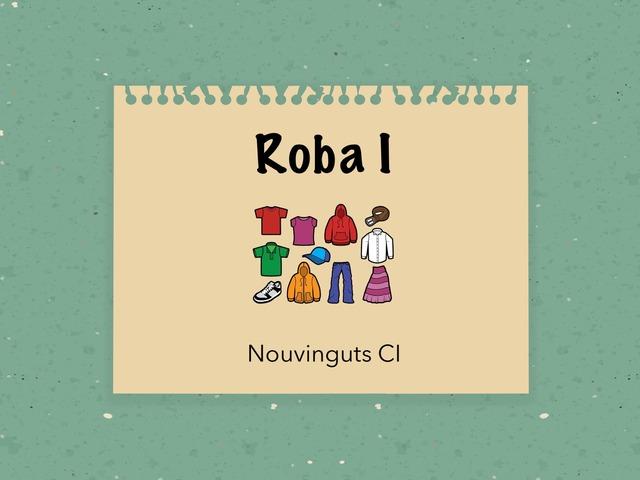 Roba I by Sara Párraga López