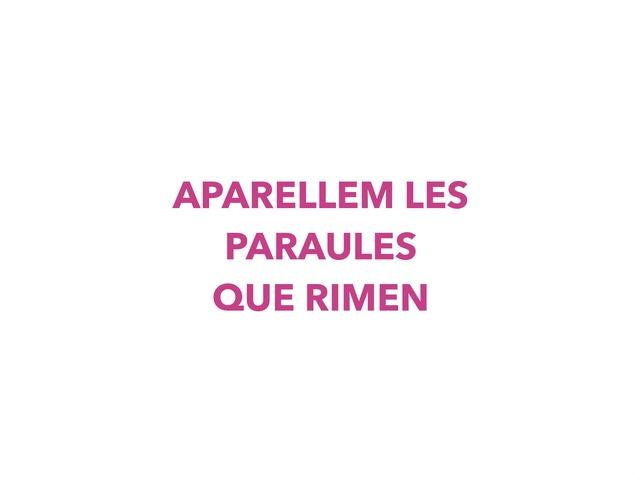 PARAULES QUE RIMEN by OLGA PUIGVERT BARTRINA