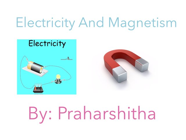 Electricity And Magnetism by Room 207