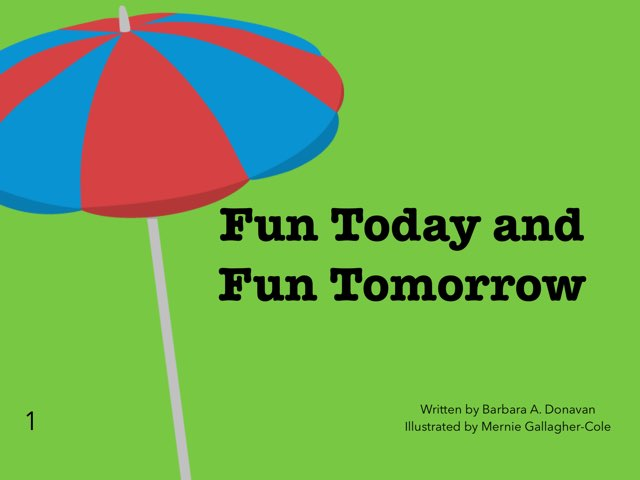 Fun Today And Fun Tomorrow 1 by Stuart Baggaley