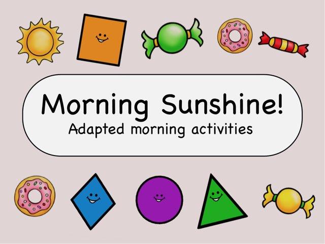 Morning Sunshine  by Tiny Tap
