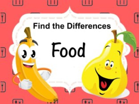 Find The Differences - Food by Ellen Weber
