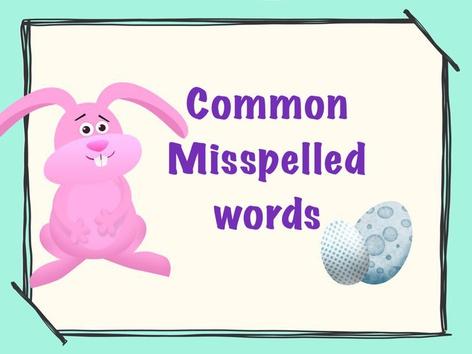 5thwk9 Common Misspelled Words by Iliana Navarro-Chiessa