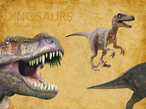 Dinosaurs By Norah Guest by Candace