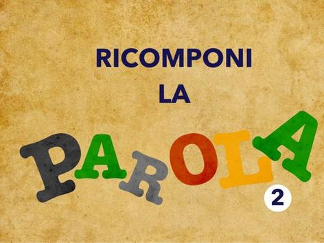 LDV_Ricomponi La Parola 2 by Laura Della Valle