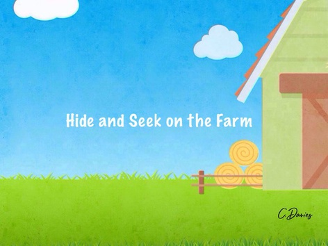 Hide and Seek at the Farm by Catherine Davies