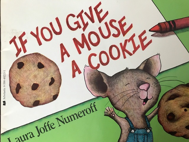 If You Give A Mouse A Cookie by Lori Board