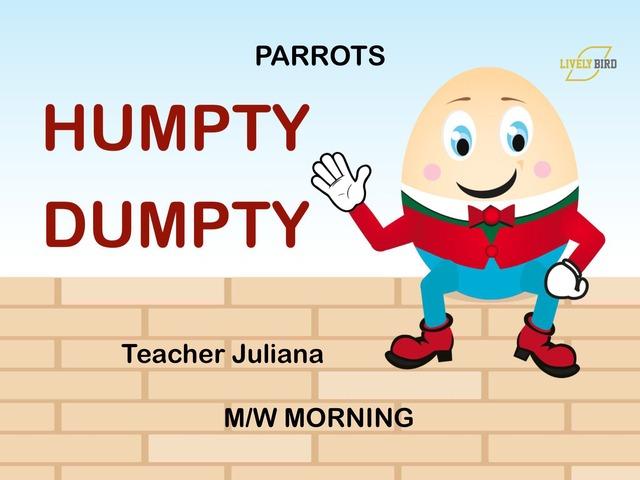 HUMPTY DUMPTY - PARROTS - M/W MORNING by Lively Bird Uirapuru