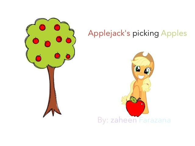 Applejack's Picking Apples  by Idah Rahman