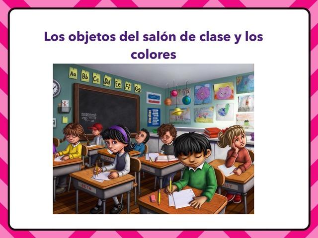 El Salón De Clase by Ann Margaret Recio
