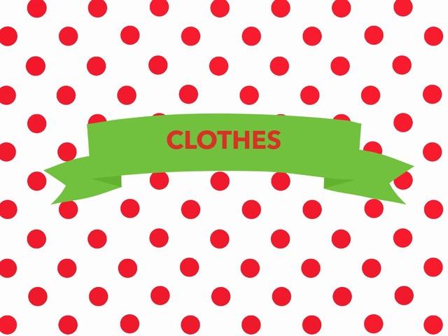 CLOTHES by Elena Campillo Dominguez