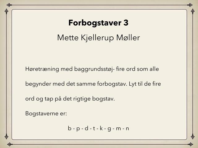 Forbogstaver 3 by Mette Kjellerup Møller