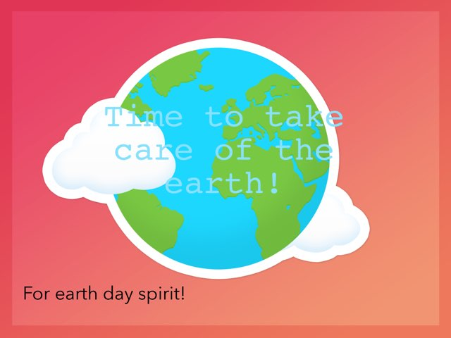 Time To Take Care Of The Earth by Gugus Ibuas