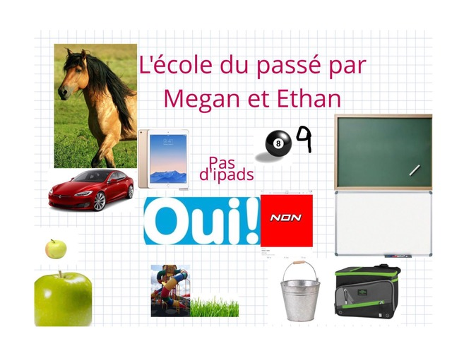 L'école du passé Par Megan Et Ethan by Nathalie Simard