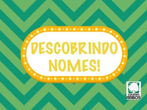 Descobrindo Nomes 1oA by Fernanda Fernandes Guedes da Costa