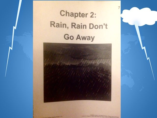 November Lesson 3: Chapter 2 Reading Of Rain, Rain Don't Go Away by Tanya Folmsbee