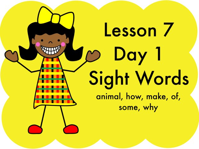 Lesson 7 - Day 1 Sight Words by Jennifer