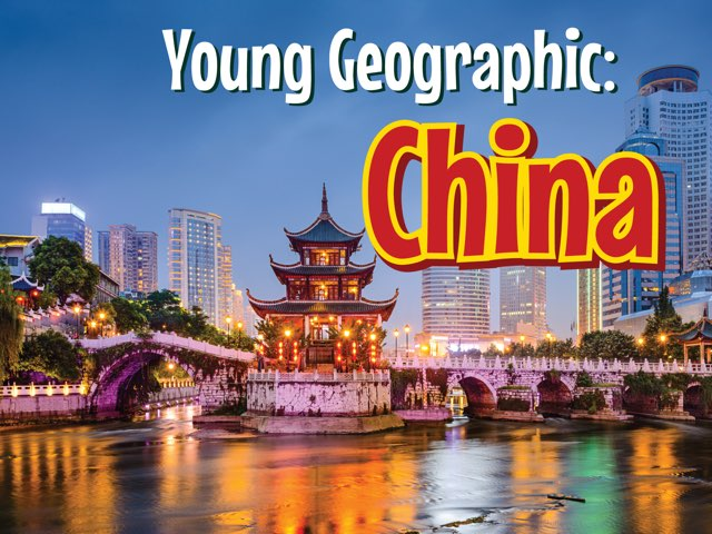 Young Geographic: China by Young Geographic