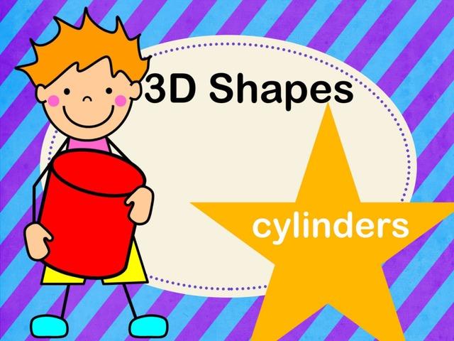 3D Shapes - Cylinders by Jennifer