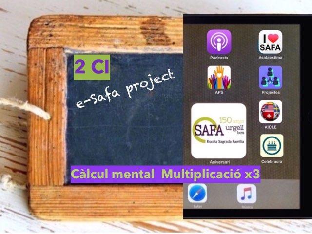 Càlcul Mental Multiplicació X3 by IE Londres c/urgell