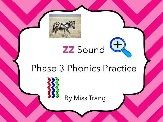 zz Sound Practice  by Trang Quỳnh