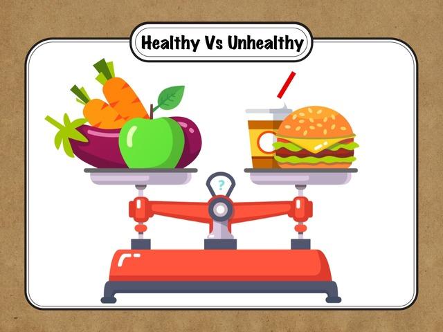 Healthy Vs Unhealthy by Hadi  Oyna