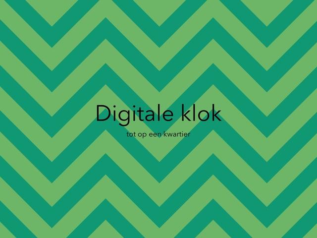 Digitale klok tot op een kwartier (vm) by Jora Kesteloot