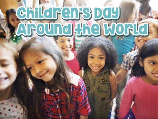 Children's Day Around The World  by Nina Brown