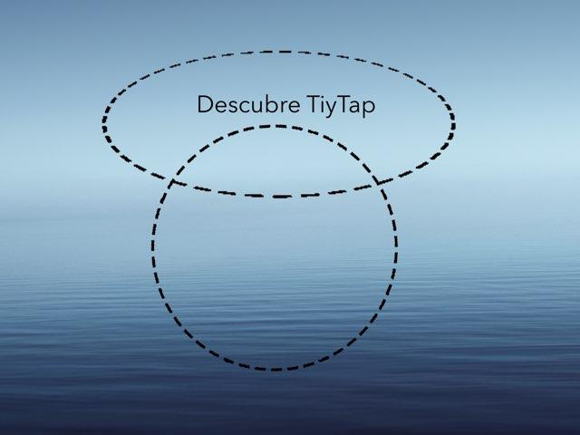 Descubre TinyTap by Goyo Marchante Fustel