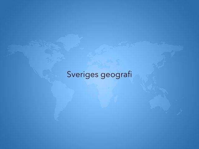 Sveriges Geografi by Alicia Lindström