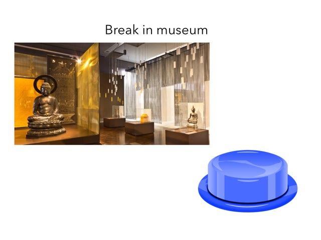 Break In Museum  by 3MK iPad