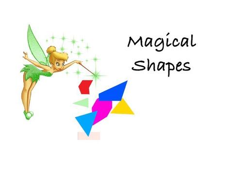 Magical shapes by Teresa Grimes