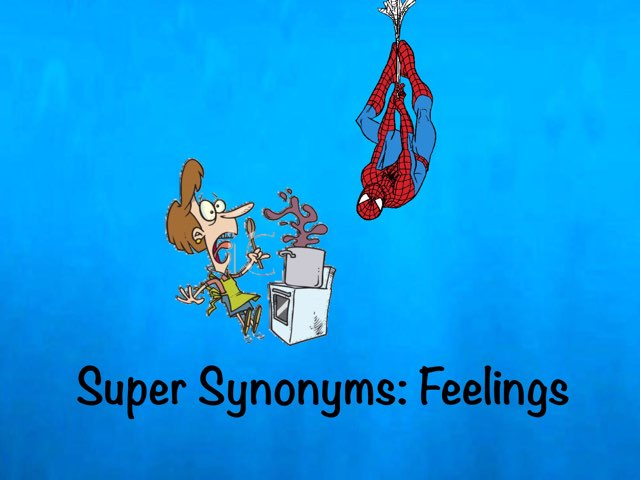 Super Synonyms: Feelings by Ellen Weber