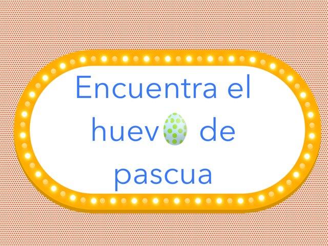 Encuentra Los Huevos  by Alejandro Ramos Barral