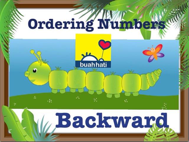 Ordering Numbers (BACKWARD) by Gundala Petir