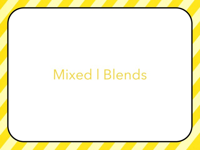 Mixed l Blends by Leslee DuPertuis