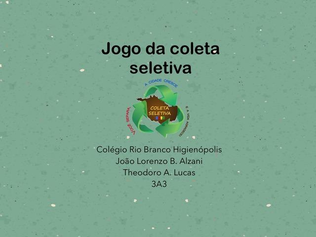 3A3 João Loreno e Theodoro Coleta Seletiva by Laboratorio Apple CRB Higienop