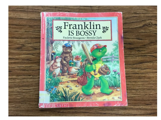 Franklin Is Bossy by Evie Dencklau