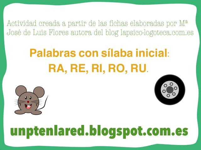Palabras Con Sílaba Inicial RA, RE, RI, RO, RU. by Jose Sanchez Ureña
