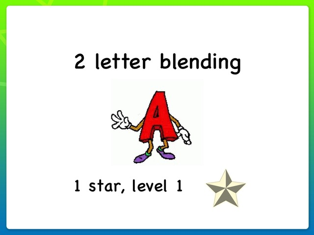 2 Letter Blending A 1 Star, Level 1 by Siti Fatimah