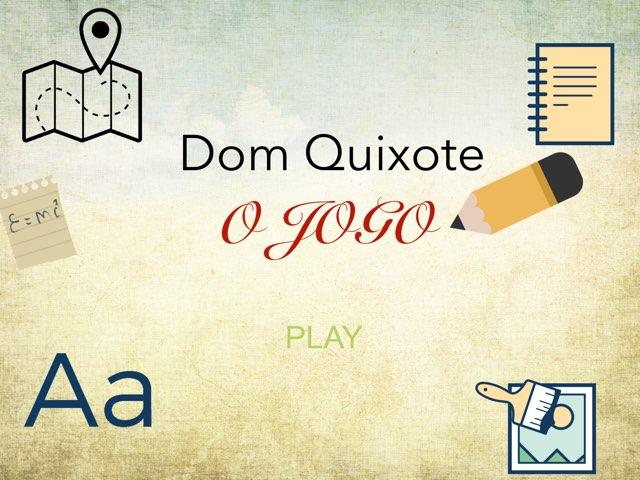 Dom Quixote - Turma 82 Copy  by Rede Caminho do Saber