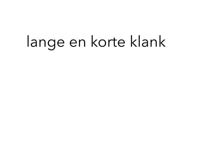 Lange Klank En Korte Klank by Jermey Vd Zwaag